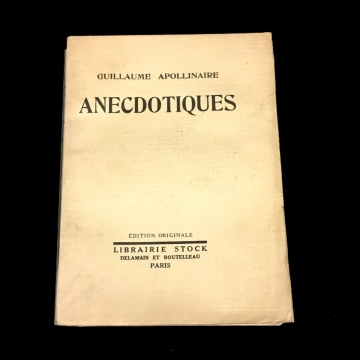 APOLLINAIRE Guillaume - Anecdotiques